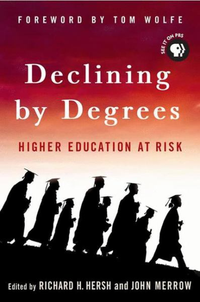 Declining by Degrees: Higher Education at Risk (Paperback)