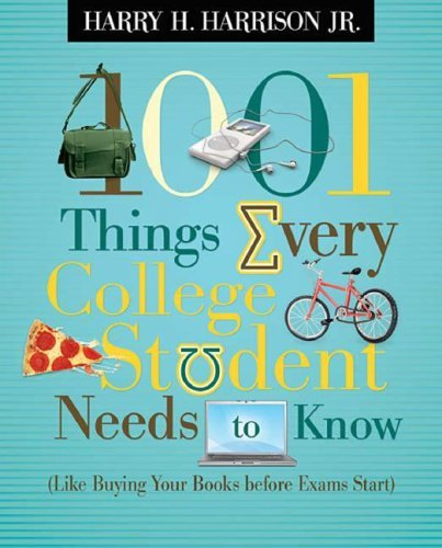 1001 Things Every College Student Needs To Know (Softcover)