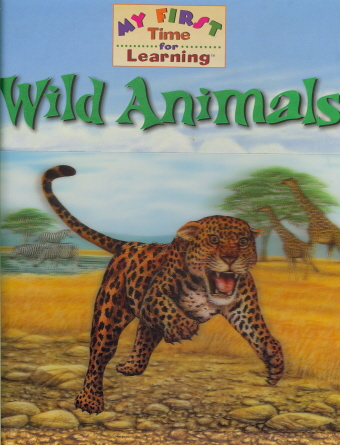 Wild Animals (My First Time For Learning)