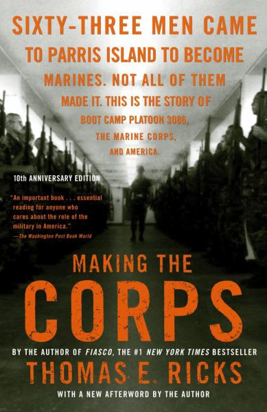 Making the Corps (10th Anniversary Editoin)
