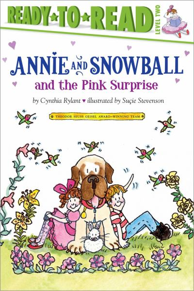 Annie and Snowball and the Pink Surprise (Ready-to-Read, Level 2)