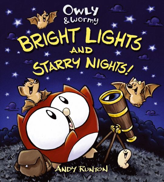 Owly & Wormy, Bright Lights and Starry Nights!