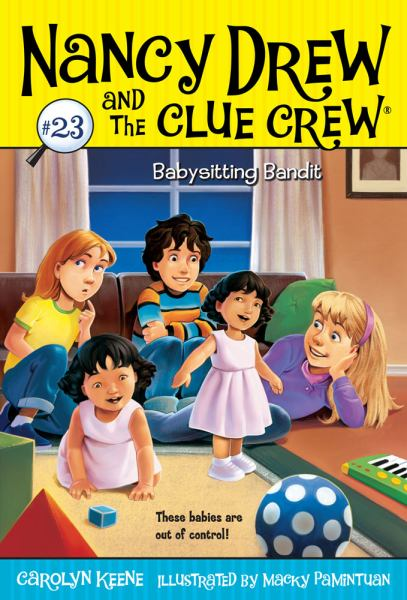 Babysitting Bandit (Nancy Drew and the Clue Crew, Bk. 23)