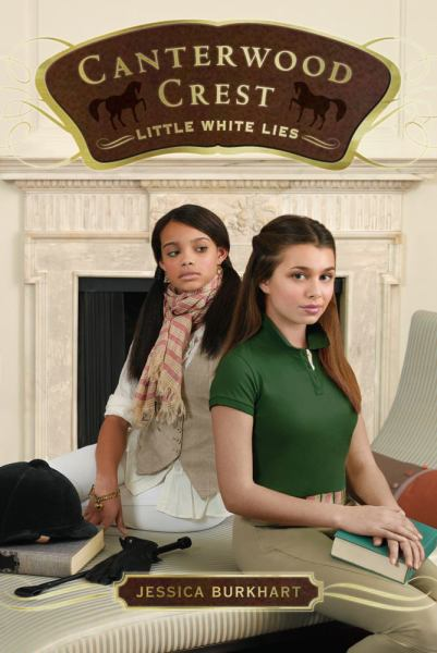 Little White Lies (Canterwood Crest Bk. 6)