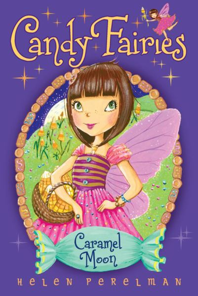 Caramel Moon (Candy Fairies, Bk#3)
