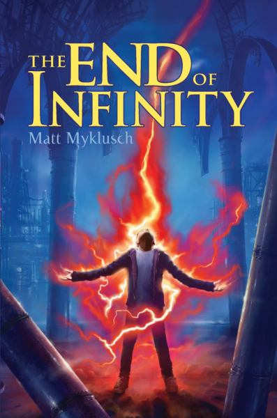 The End of Infinity (Jack Blank Adventures, Bk. 3)