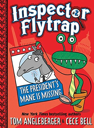The President's Mane is Missing (Inspector Flytrap, Bk.2)