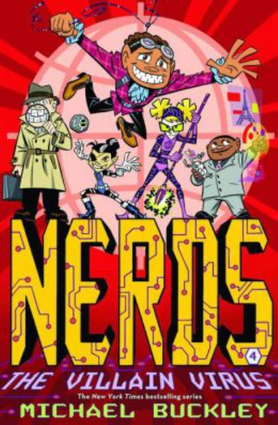 The Villain Virus (NERDS, Bk. 4)
