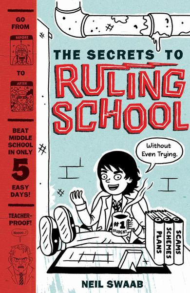 The Secrets to Ruling School (Without Even Trying)  (Bk. 1)