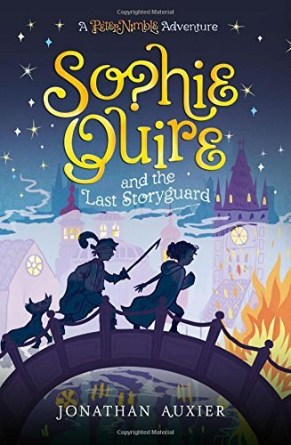 Sophie Quire and the Last Storyguard (A Peter Nimble Adventure, Bk. 2)