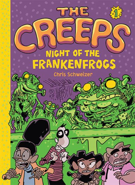 Night of the Frankenfrogs (The Creeps, Bk. 1)