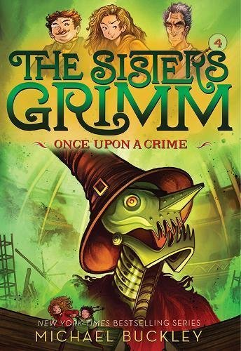 Once Upon a Crime (The Sisters Grimm, Bk. 4)