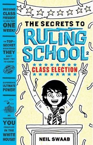 Class Election (Secrets to Ruling School, Bk. 2)