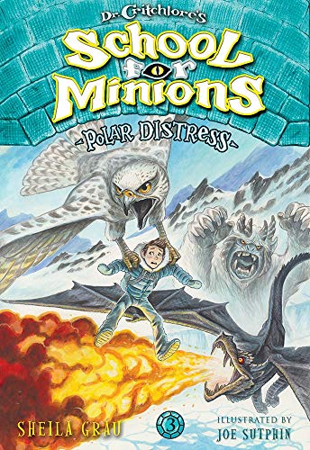 Polar Distress (Dr. Critchlore's School for Minions, Bk. 3)