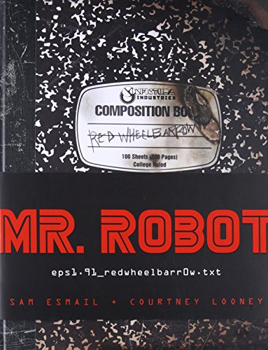 Mr. Robot: Red Wheelbarrow (epsl.91_redwheelbarrOw.txt)