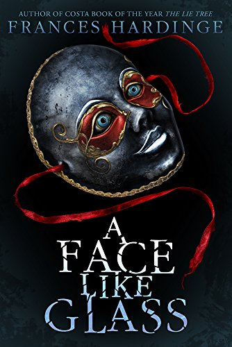A Face Like Glass (Hardcover)