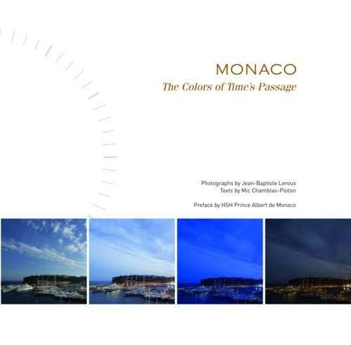 Monaco: The Colors of Time's Passage