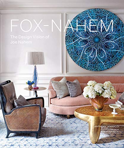 Fox-Nahem: The Design Vision of Joe Nahem