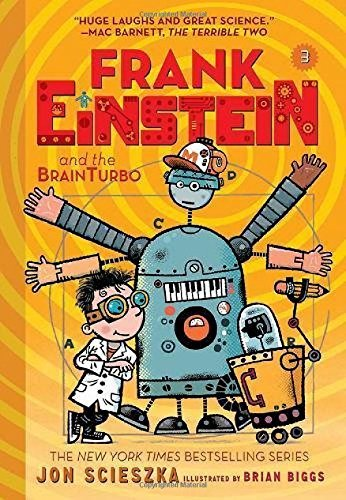 Frank Einstein and the BrainTurbo (Bk. 3)
