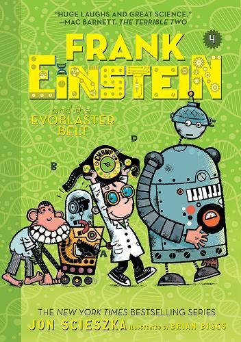 Frank Einstein and the EvoBlaster Belt (Frank Einstein, Bk. 4)