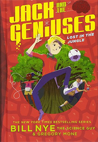 Lost in the Jungle (Jack and the Geniuses, Bk. 3)