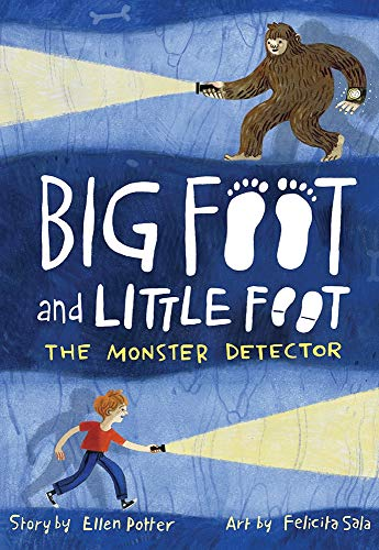 The Monster Detector (Big Foot and Little Foot, Bk. 2)