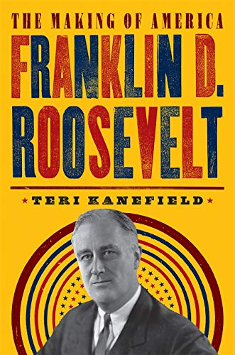 Franklin D. Roosevelt (The Making of America, Bk. 5)