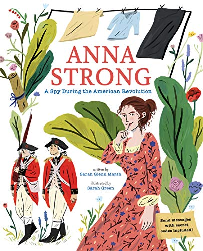 Anna Strong: A Spy During the American Revolution (Hardcover)