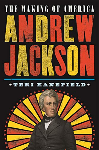Andrew Jackson (The Making of America, Bk. 2)