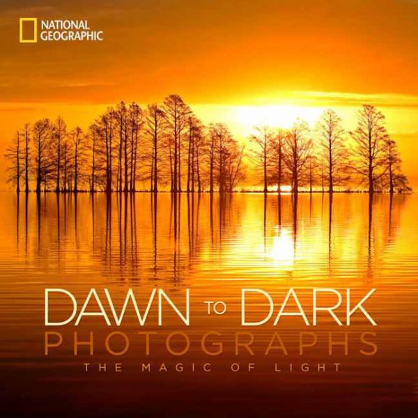 Dawn to Dark Photographs: The Magic of Light