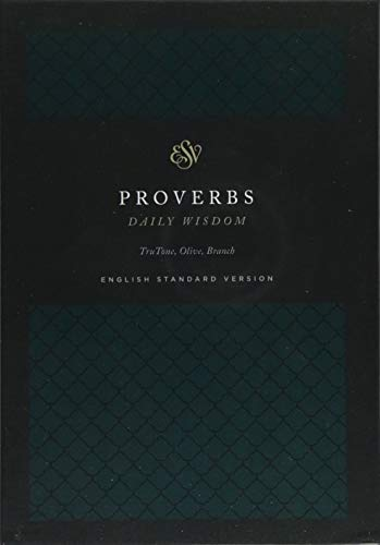 ESV Proverbs: Daily Wisdom (TruTone, Olive, Branch Design)