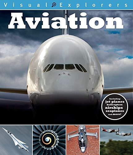 Aviation (Visual Explorers Series) (Softcover)