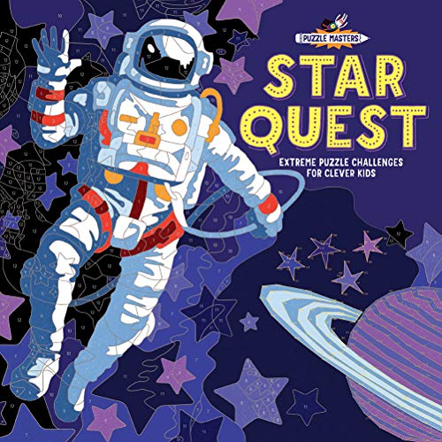 Star Quest: Extreme Puzzle Challenges for Clever Kids (Puzzle Masters Series)