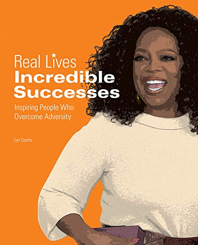 Incredible Successes (Real Lives)
