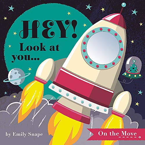 Hey! Look at You... On the Move (Hey! Look At You Books)