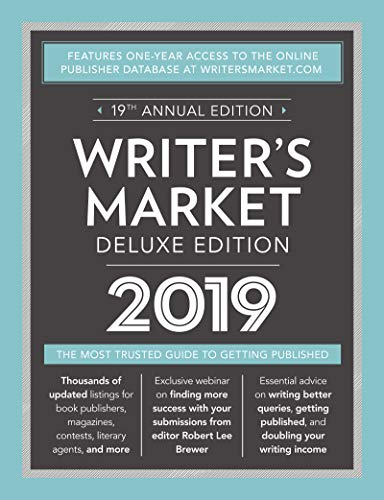 Writer's Market Deluxe Edition 2019: The Most Trusted Guide to Getting Published