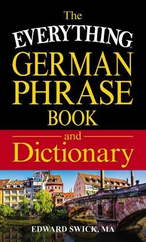 German Phrase Book and Dictionary (The Everything)