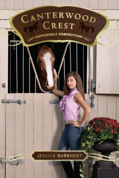 Unfriendly Competition  (Canterwood Crest Bk.12)