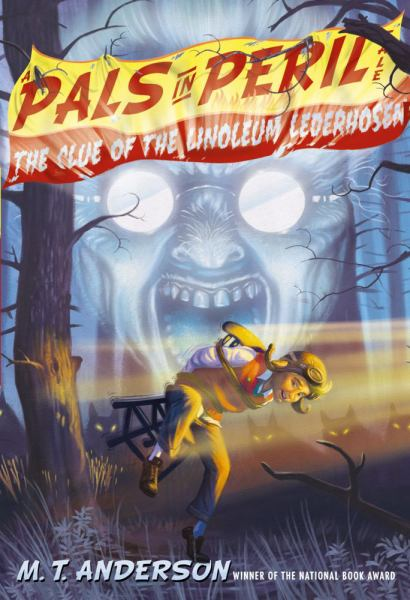 The Clue of the Linoleum Lederhosen (Pals in Peril Tale, Bk. 2)