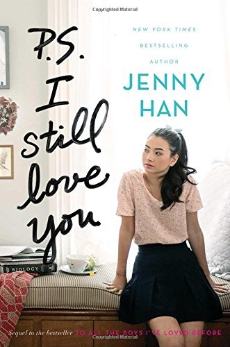 P.S. I Still Love You (To All the Boys I've Loved Before, Bk. 2)
