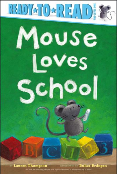 Mouse Loves School (Ready-to-Read, Pre-Level One)