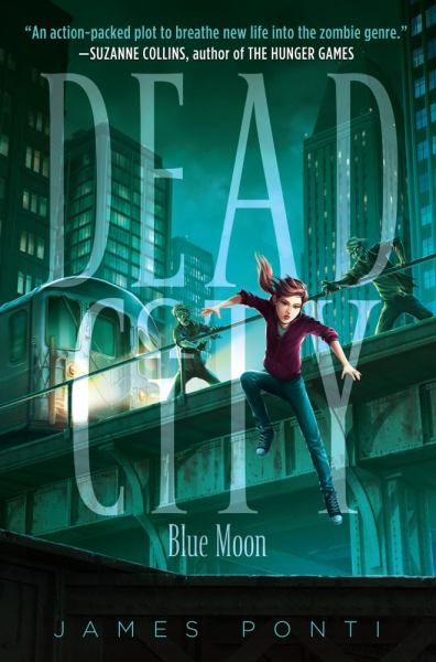 Blue Moon (Dead City, Bk.2)