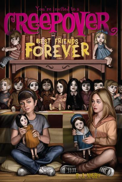 Best Friends Forever (You're Invited to a Creepover, Bk. 6)