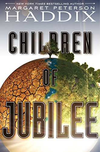 Children of Jubilee (Children of Exile, Volume 3)