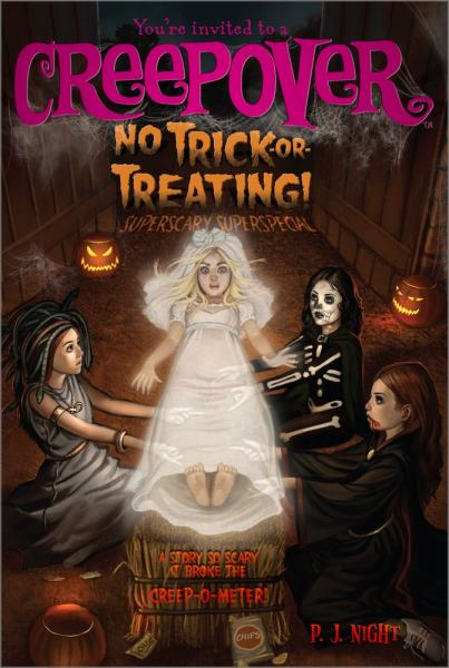 No Trick-or-Treating!  (You're Invited to a Creepover, Bk. 9)