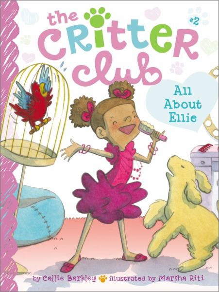 All About Ellie (The Critter Club, Bk. 2)