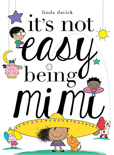 It's Not Easy Being Mimi  (Mimi's World, Bk. 1)