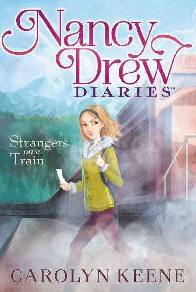 Strangers on a Train (Nancy Drew Diaries, Bk. 2)