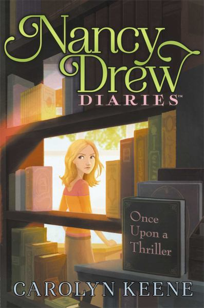 Once Upon a Thriller (Nancy Drew Diaries, BK. 4)