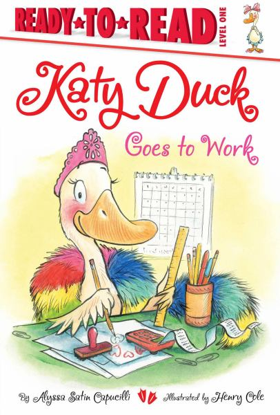 Katy Duck Goes to Work (Ready-to-Read, Level 1)